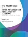 Wal-Mart Stores V Sarah Alexander And Sam Alexander 120893