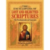 The Encyclopedia Of Lost And Rejected Scriptures The Pseudepigrapha And Apocrypha