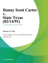 Danny Scott Carter V State Texas