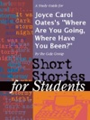 A Study Guide For Joyce Carol Oatess Where Are You Going Where Have You Been
