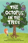 The Octopus In The Tree