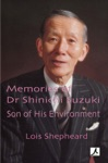 Memories Of Dr Shinichi Suzuki