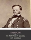 The Memoirs Of WT Sherman All Volumes
