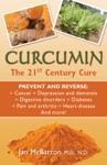 Curcumin The 21st Century Cure
