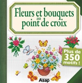 Point de croix : Fleurs et bouquets