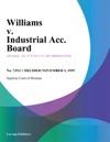 Williams V Industrial Acc Board