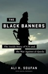 The Black Banners The Inside Story Of 911 And The War Against Al-Qaeda