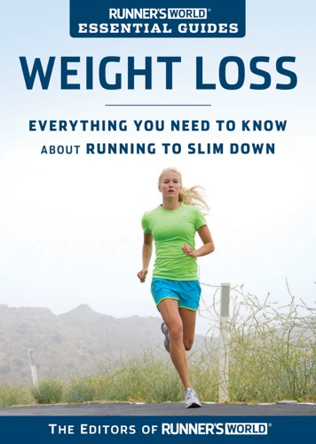 Runners World Essential Guides Weight Loss