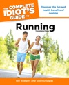 The Complete Idiots Guide To Running 3rd Edition