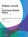 William Yurioff V American Honda Motor