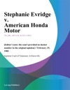 Stephanie Evridge V American Honda Motor