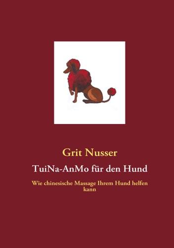 TuiNa-AnMo fr den Hund