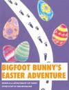 Bigfoot Bunnys Easter Adventure
