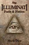 The Illuminati Facts  Fiction