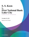 S S Keen V First National Bank Lake City