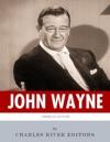 American Legends The Life Of John Wayne