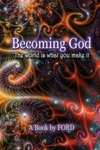 Becoming God