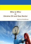 Who Is Who In Ukraine Oil And Gas Sector