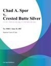 Chad A Spor V Crested Butte Silver