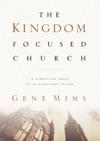 The Kingdom Focused Church