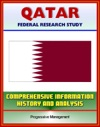 Qatar Federal Research Study With Comprehensive Information History And Analysis - Politics Economy Military