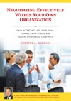 Negotiating Effectively Within Your Own Organization