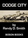 Dodge City Book Two Of The Lane Collier Series