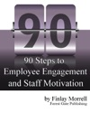 90 Steps To Employee Engagement  Staff Motivation