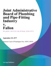 Joint Administrative Board Of Plumbing And Pipe-Fitting Industry V Fallon
