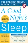 The Harvard Medical School Guide To A Good Nights Sleep