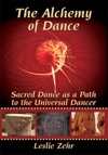 The Alchemy Of Dance