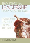 Thoughts On Leadership From A Higher Level