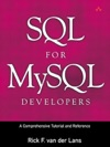 SQL For MySQL Developers A Comprehensive Tutorial And Reference