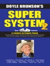 Doyle Brunsons Super System 2