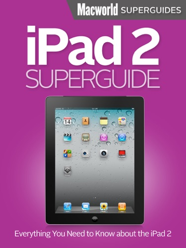 iPad 2 Superguide
