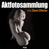 Aktfotosammlung von Dani Olivier