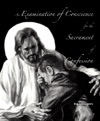 An Examination Of Conscience For The Sacrament Of Confession