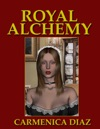 Royal Alchemy