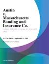 Austin V Massachusetts Bonding And Insurance Co