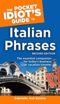 The Pocket Idiots Guide To Italian Phrases 2nd Edition