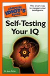 The Complete Idiots Guide To Self-Testing Your IQ
