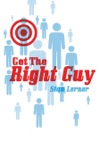 Get The Right Guy