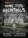 Weird NJ Presents Home State Hauntings