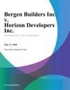 Bergen Builders Inc V Horizon Developers Inc