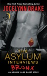 The Asylum Interviews Bronx