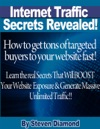 How To Get Tons Of Highly Targeted Buyers To Your Website Or Blog Fast Learn The Real Secrets That Will Boost Your Website Or Blogs Exposure And Generate Massive Unlimited Traffic