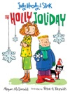 Judy Moody  Stink The Holly Joliday