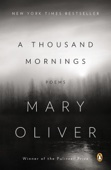 A Thousand Mornings - Mary Oliver Cover Art