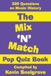 The Mix N Match Pop Quiz Book