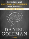 The Brain And Emotional Intelligence New Insights Enhanced Edition